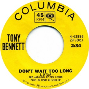 tony-bennett-dont-wait-too-long-columbia