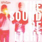 Hanson Membership Kit 2013 The Sound of Light