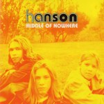 Hanson - Middle of Nowhere UK