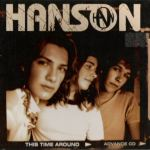 Hanson - This Time Around Advance