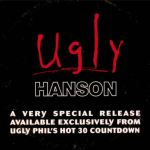 Hanson - Ugly Phil Hot 30 Countdown