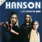 Hanson - I Will Come To You France