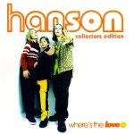 Hanson - Where's The Love Australia