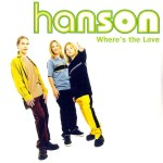 Hanson - Where's The Love Promo France