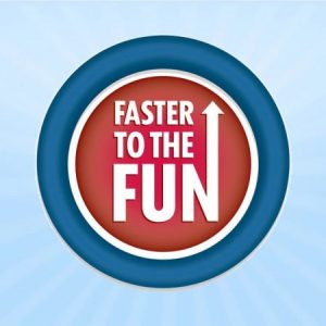 Faster to the fun – A must purchase!