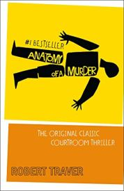 Robert Traver's Anatomy of a Murder book cover