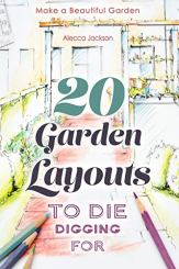 Book cover for 20 Garden Layouts to Die Digging For. Sketches of garden layouts.