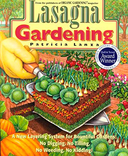 Book Cover - image of a garden bed looking like a piece of lasagna. Veggies on top, soil, leaves, soil, grass clippings.