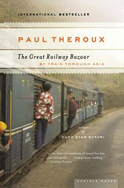 The Great Railway Bazaar: By Train Through  Asia book cover