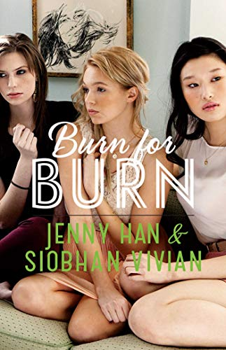 Burn for Burn by Jenny Han and Siobhan Vivian book cover
