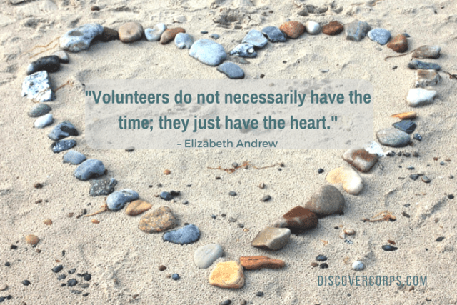 Quotes About Volunteering -Volunteers do not necessarily have the time; they just have the heart.-