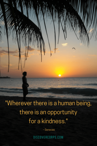 Quotes About Volunteering -Wherever there is a human being, there is an opportunity for a kindness.-