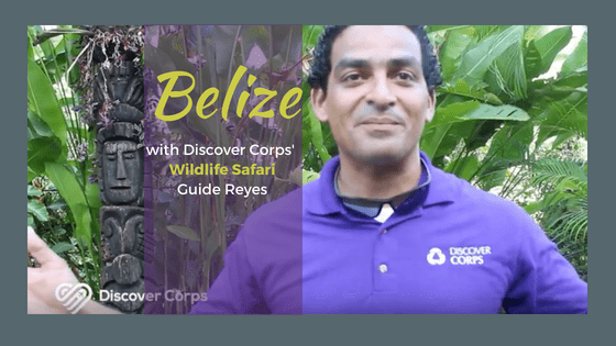 Interview from Belize: Discover Corps Guide Reyes