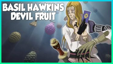 Basil Hawkins' Devil Fruit