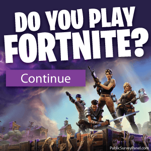 Do you play Fortnite?