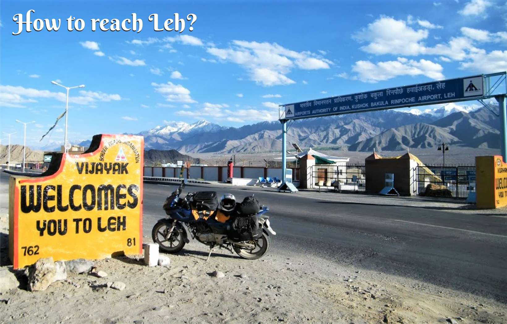 Welcome to Leh board with Airport in background