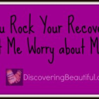 Your Recovery, and Mine.