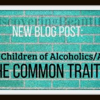 Adult Child of an Addict. My Top 3 Traits: