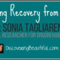 Guest: Sonia Tagliareni-DrugRehab.com Writer & Researcher