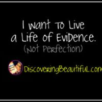 Living a Life of Evidence