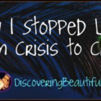 How I Learned to Stop Living Crisis to Crisis