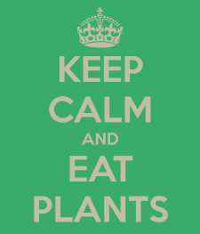 keep-calm-and-eat-plants-2