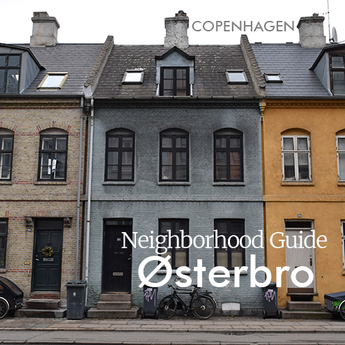 Østerbro Neighborhood Guide