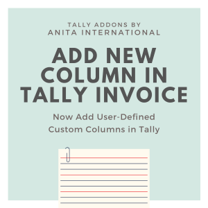 Add New column in Tally Invoice - Tally AddOn TDL