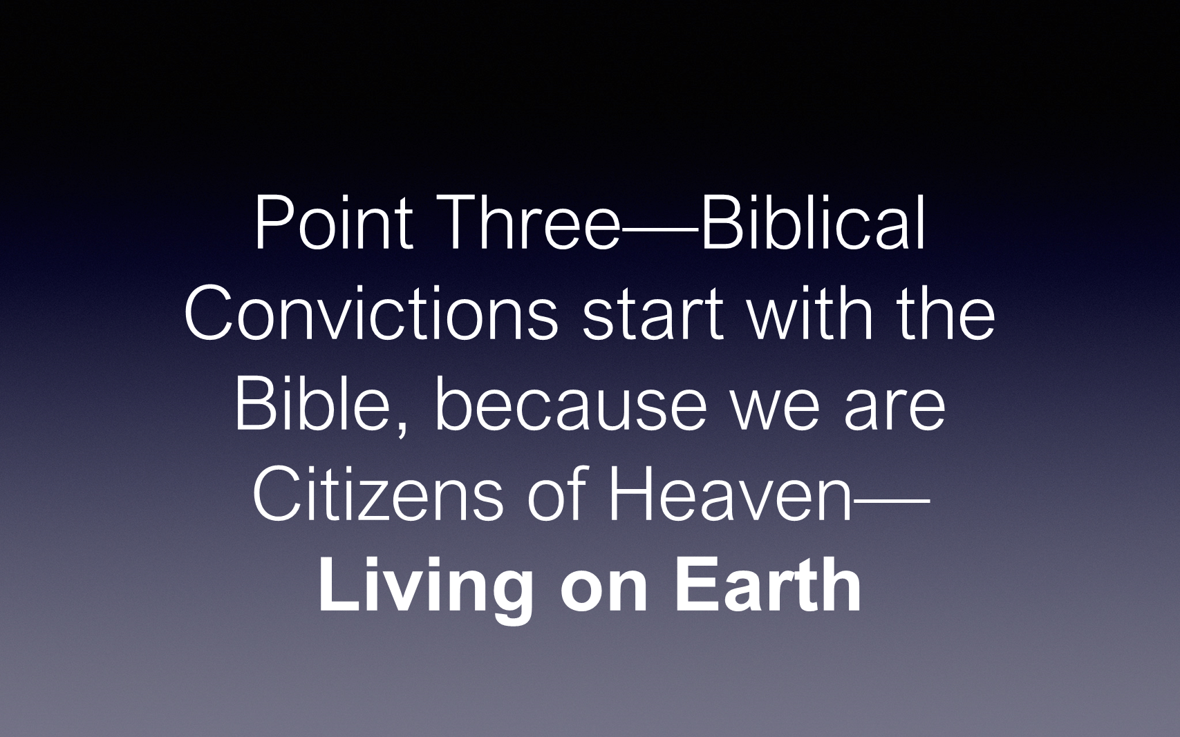 ESH-03 - Our Biblical Convictions Of A Citizen Of Heaven While Living On Earth (13)