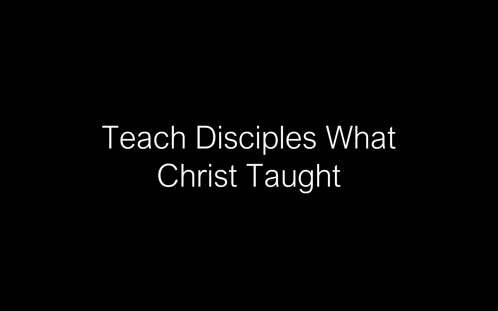ESH-11 - The Discipline Of Disciple-Making - Disciples - Follow Christ & Make Disciples (14)