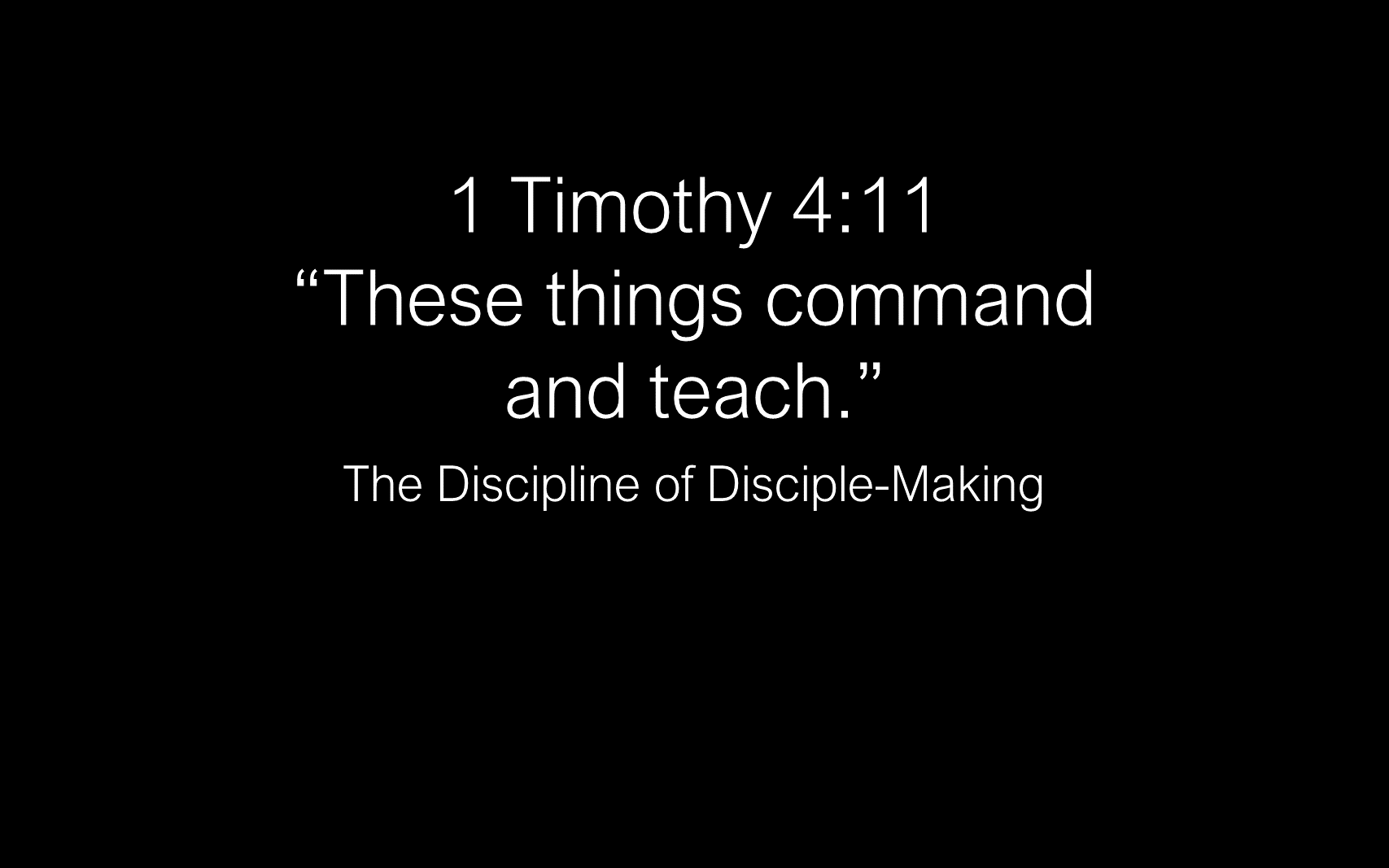 ESH-11 - The Discipline Of Disciple-Making - Disciples - Follow Christ & Make Disciples (7)