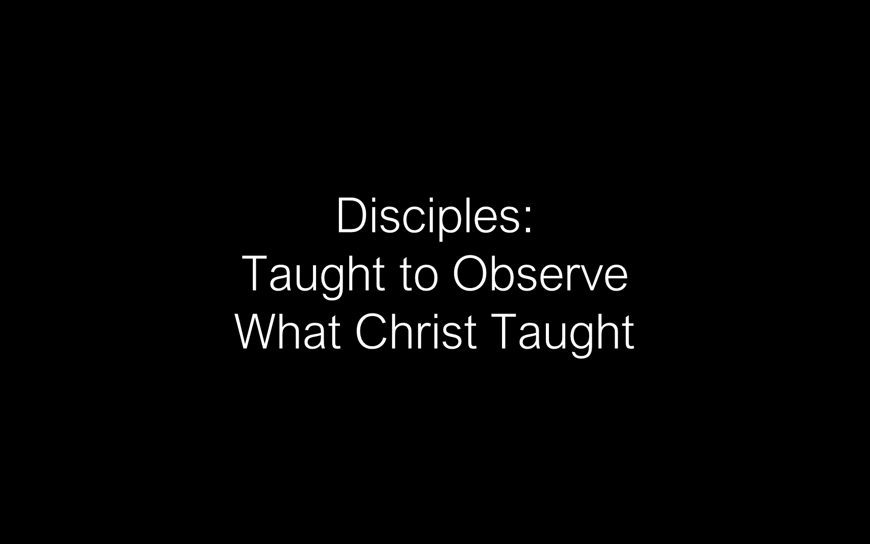 ESH-13 - The Discipline Of Disciple-Making - Learning To Follow Our Master's Palm Sunday Lessons For His Disciples ( (4)