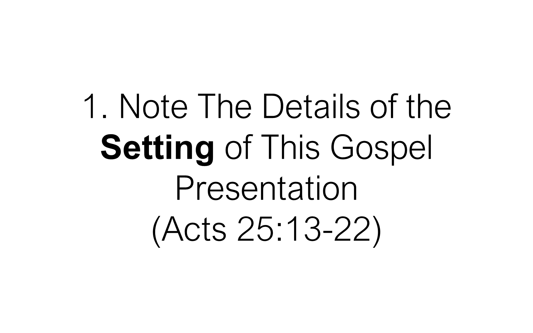 ESH-22 - The Discipline Of Disciple-Making - When Christ Explained The Gospel To Paul (4)