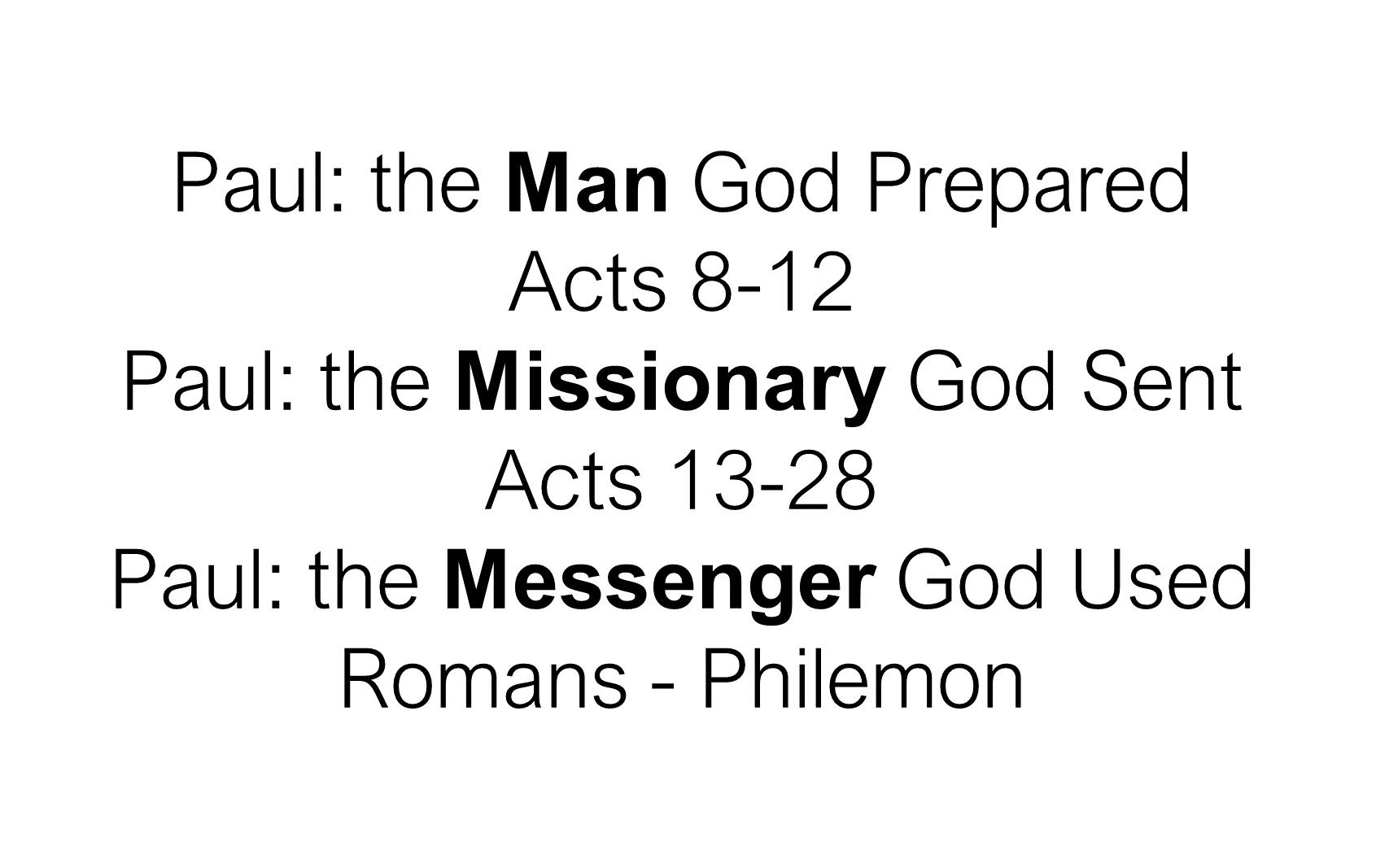 ESH-23 - The Discipline Of Disciple-Making - Paul - Used By God To Change The World (9)