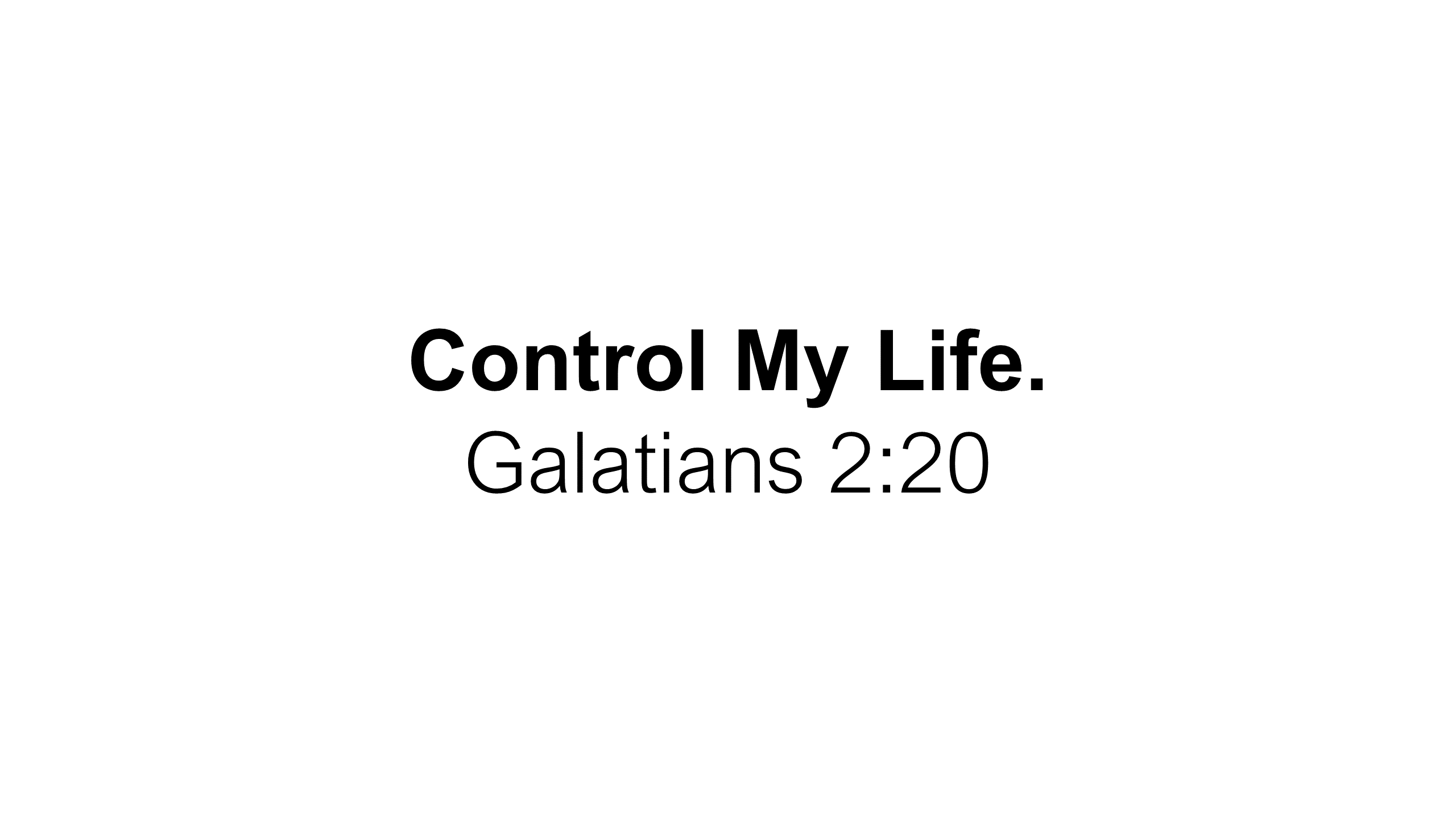 FTF-19 - Control Me - Learning To Seek First The Rule Of God Over My Life Each Day (14)