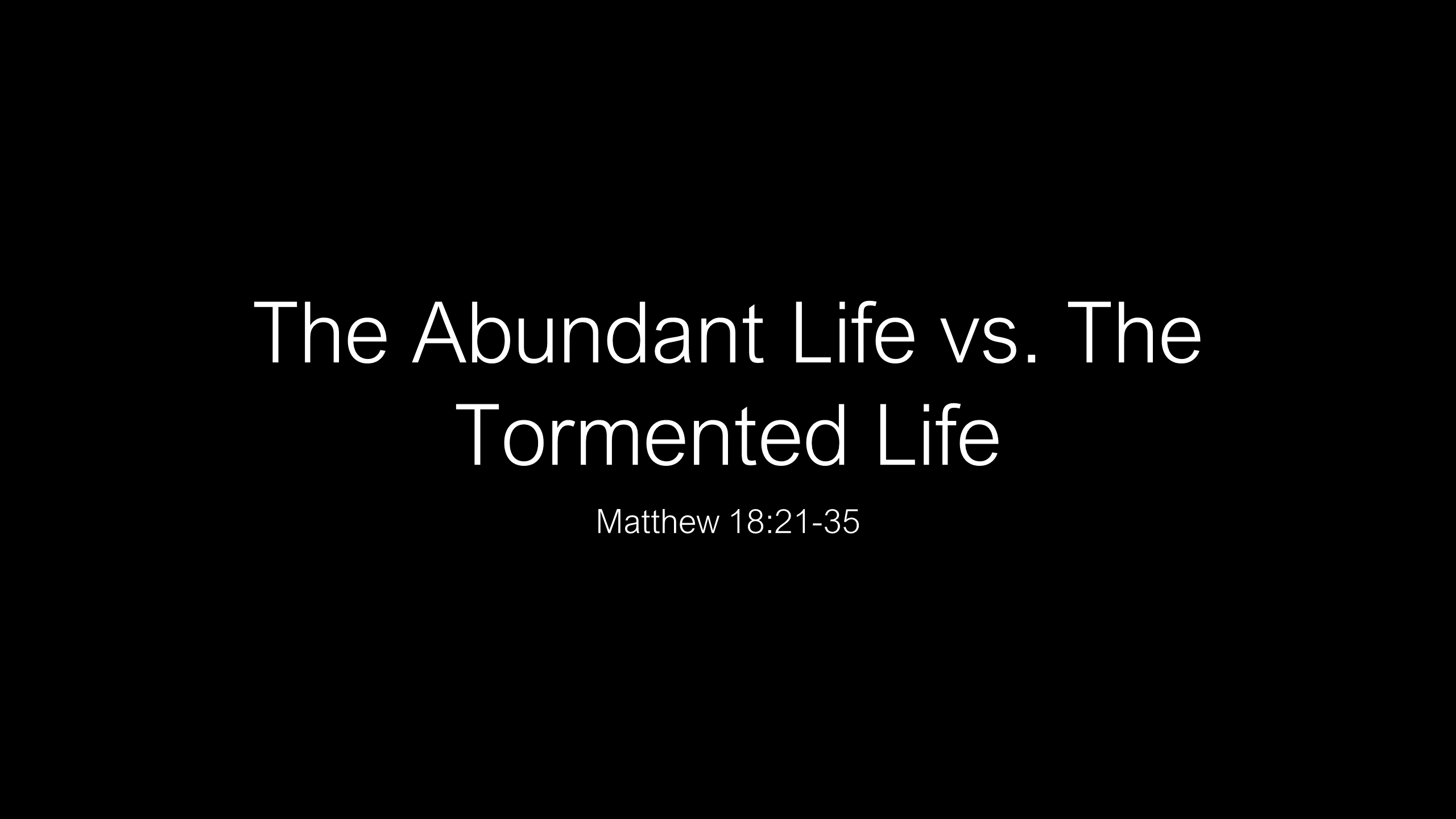 SWS-03 - Daily Cleansing - The Abundant Life Vs. The Tormented Life (3)