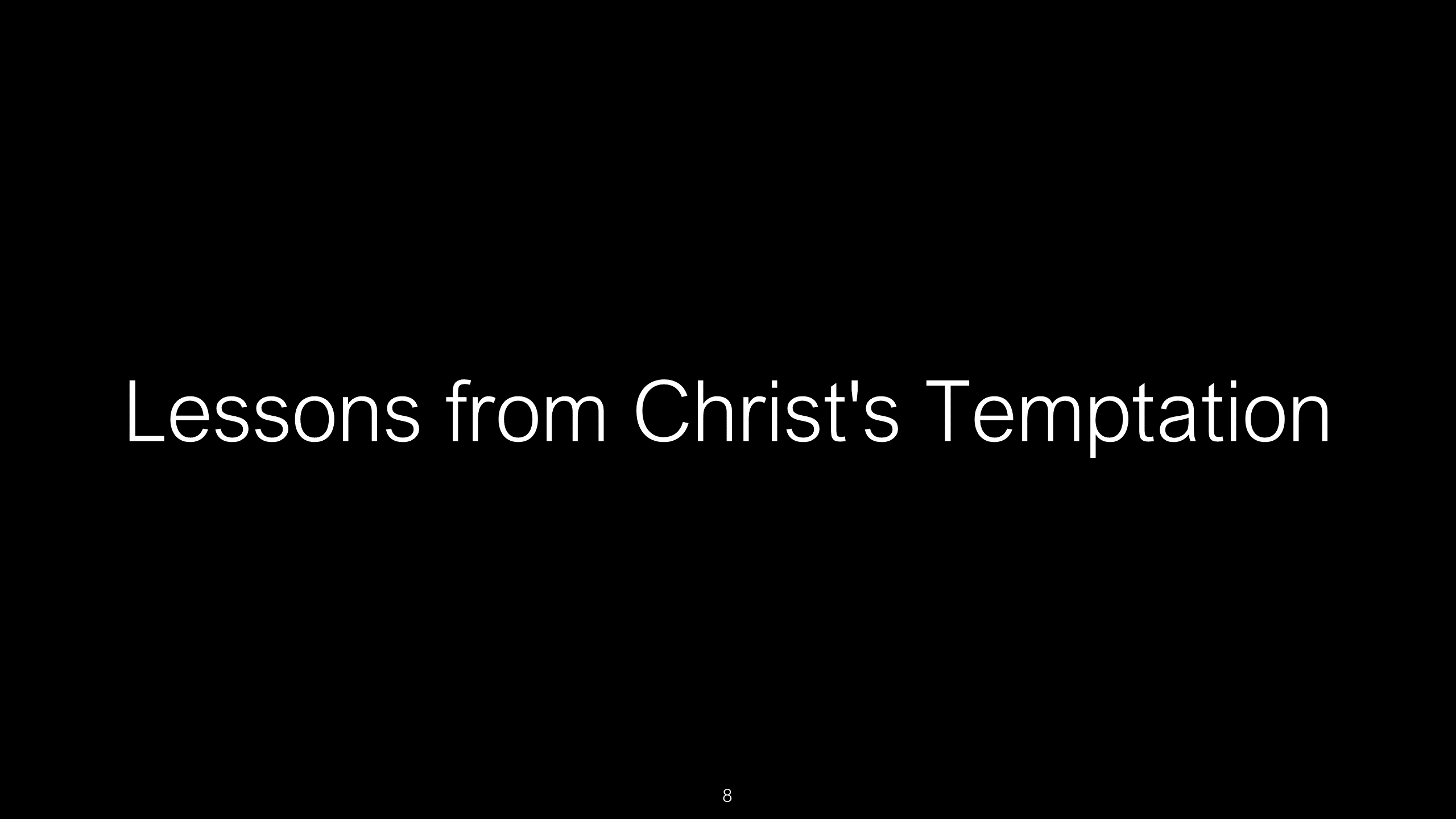 SWS-09 - Lessons from Christ's Temptation for Our Resisting the Devil's Attacks (8)
