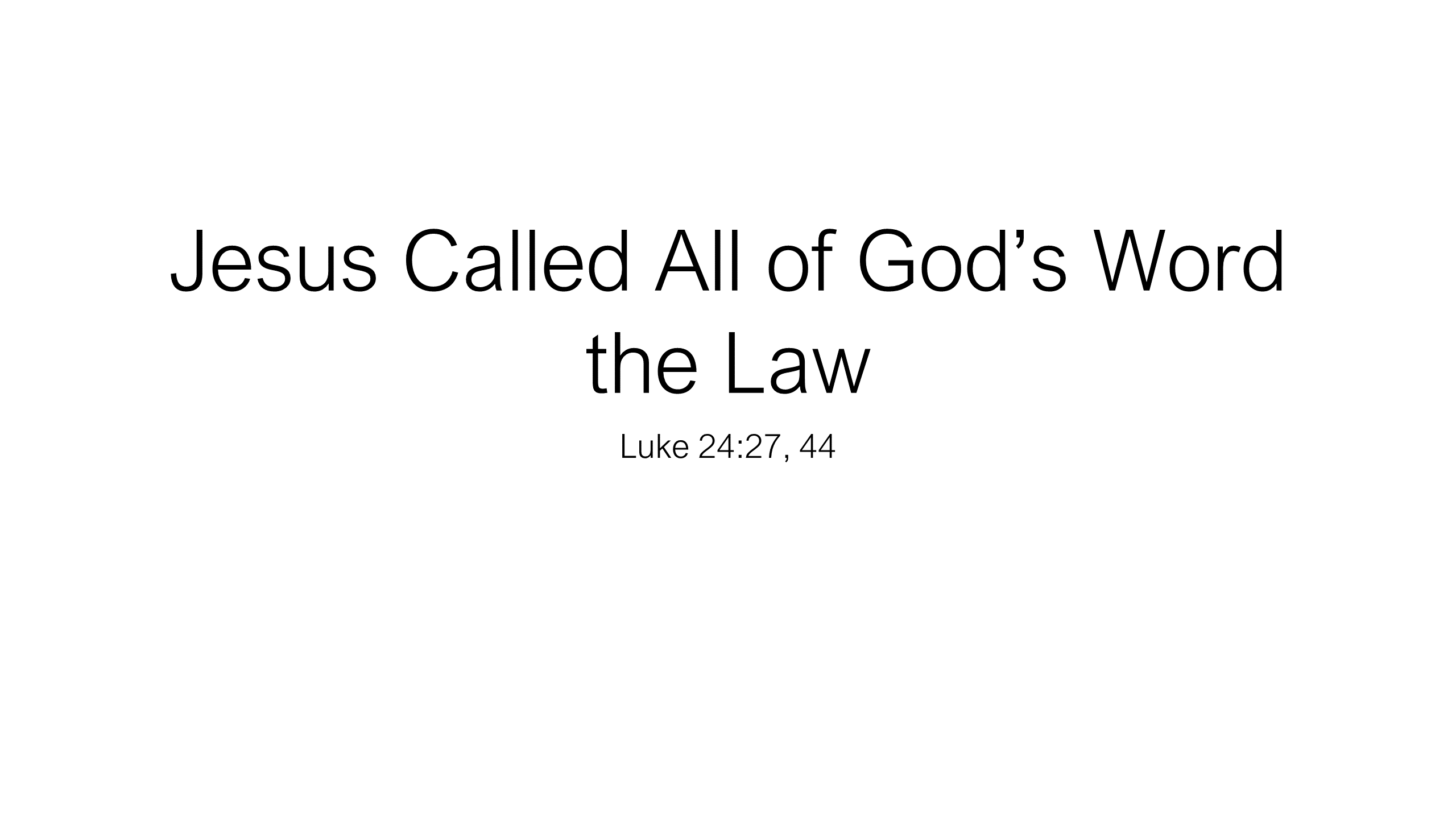 HFG-11 - What is God's Law & What Parts are Still Binding on New Testament Believers - None, Some or All (12)