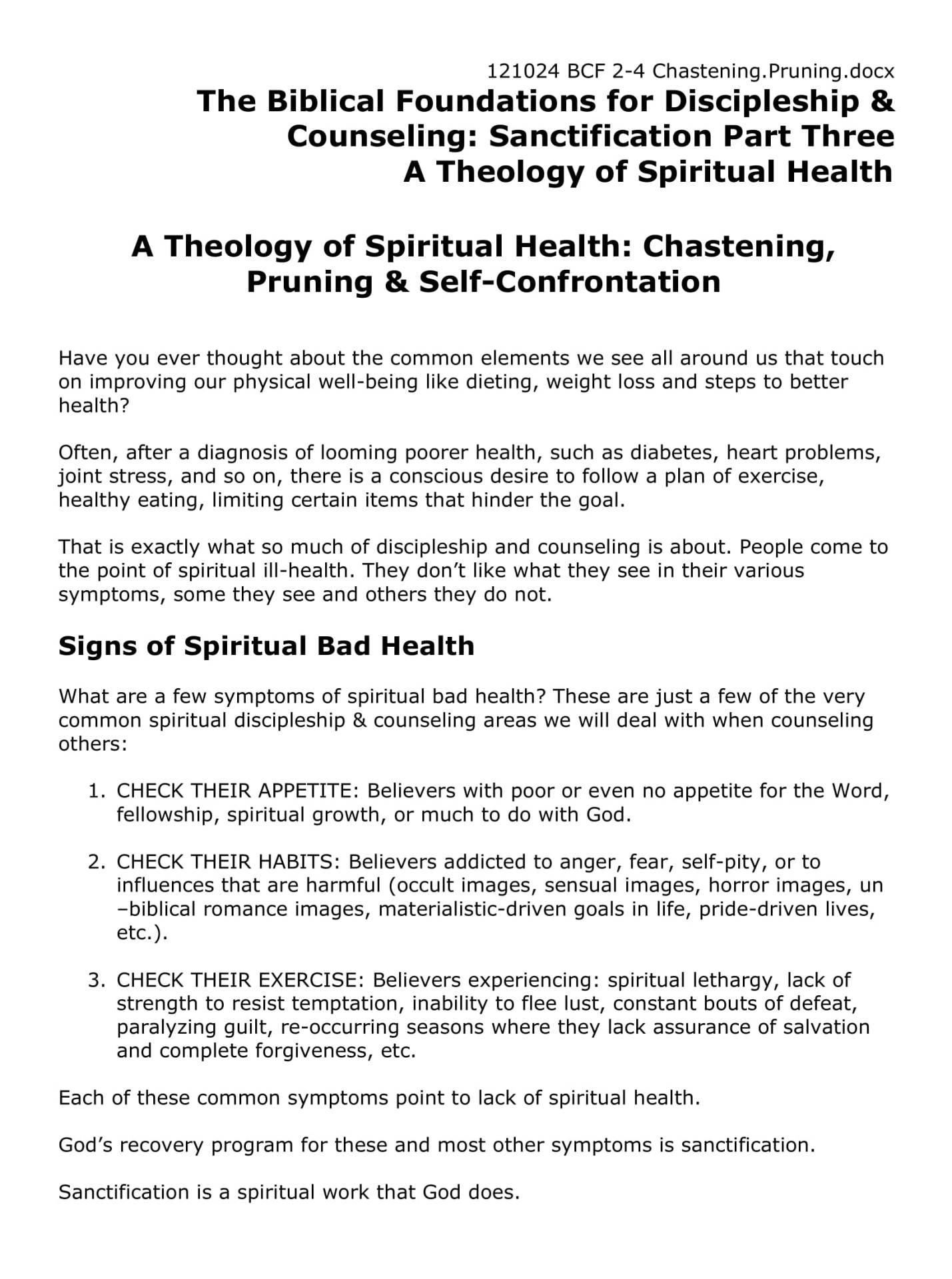 BC&D-07 - A Theology Of Spiritual Health - Chastening, Pruning, And Self-Confrontation-01