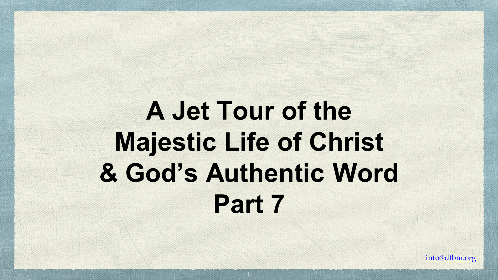 JET-08 - A Jet Tour Of The Majestic Life Of Christ & God's Authentic Word (1)