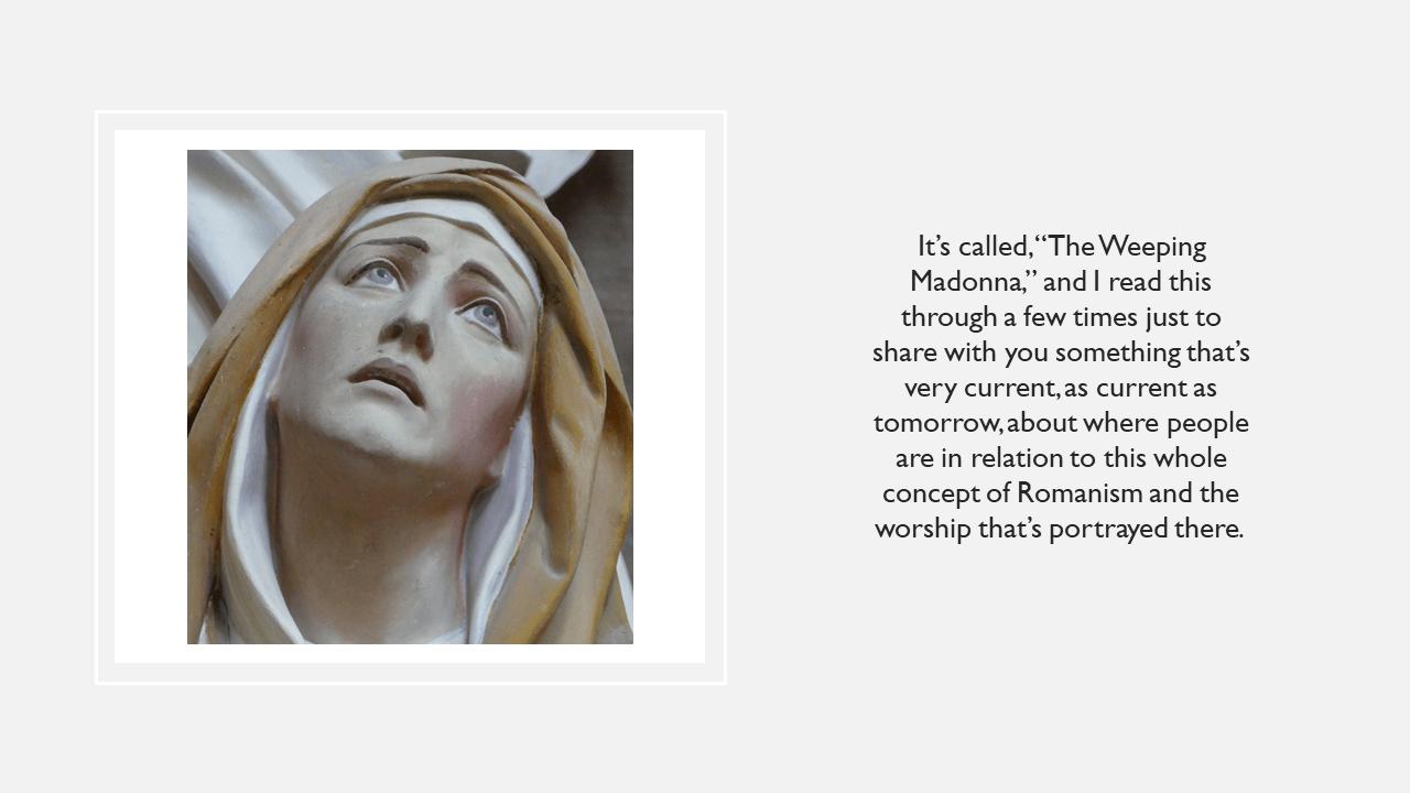 APO-13 - Why I am Not A Roman Catholic - The Slow Rise of False Traditions (3)