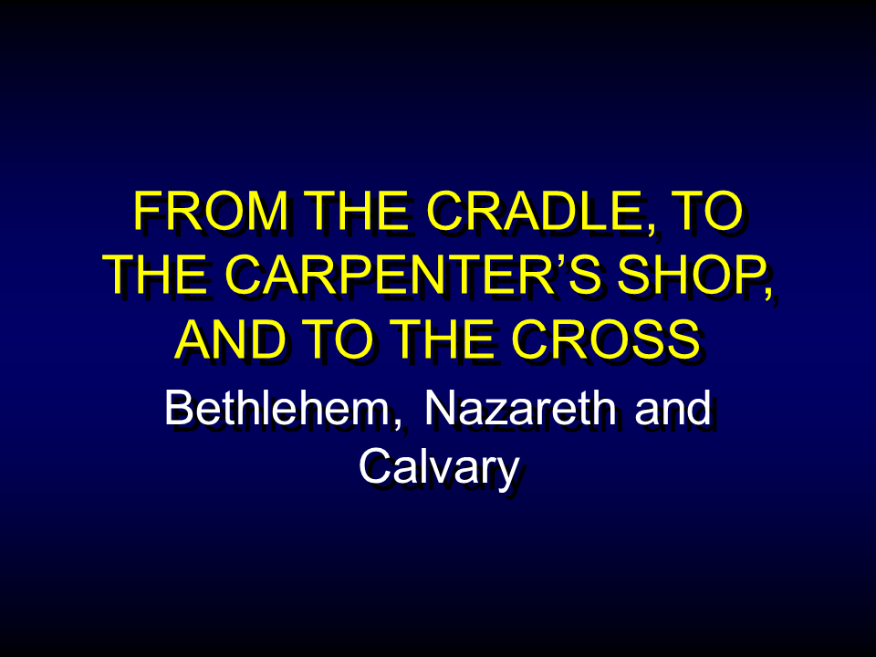WTB-09 - From the Cradle to the Cross (1)