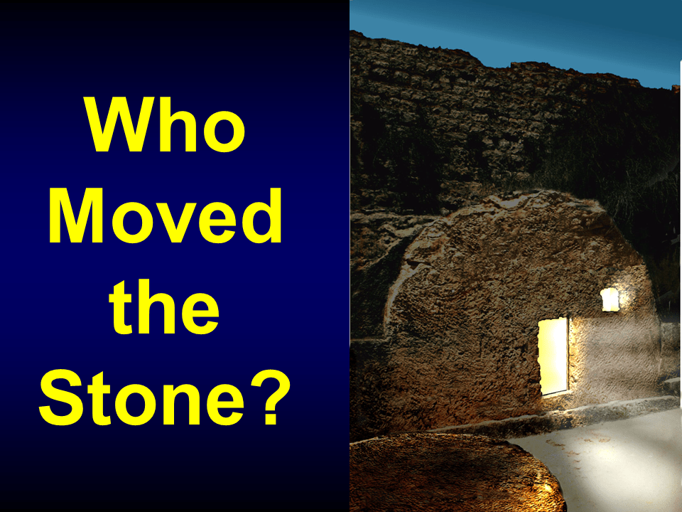 WTB-34 - Who Moved the Stone-2 (1)
