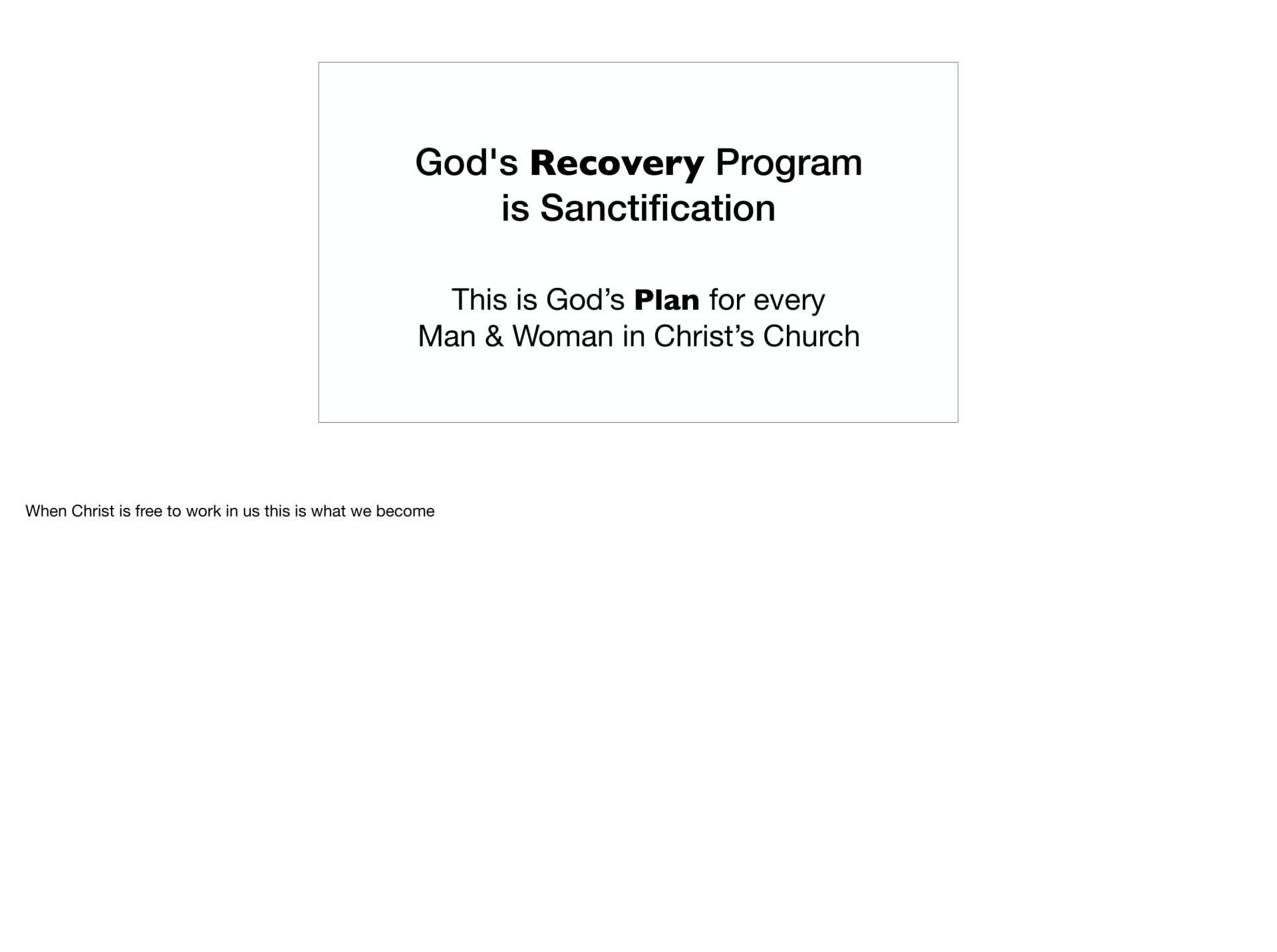 LGI-01 - God's Recovery Program Is Sanctification-23