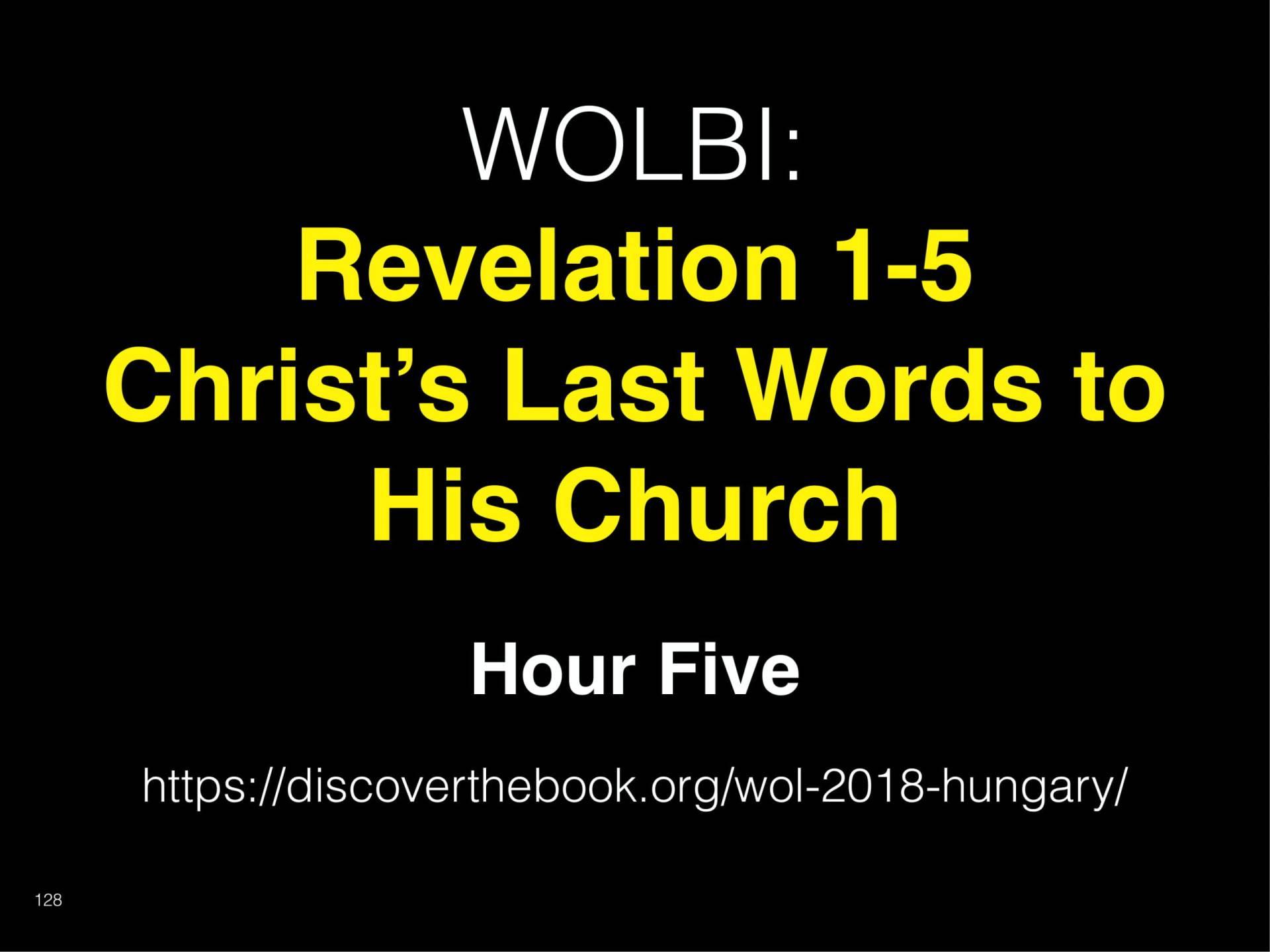 180502 WOLBIHungary Barnett-Revelation 1-5 2018 Instructor Slides-128