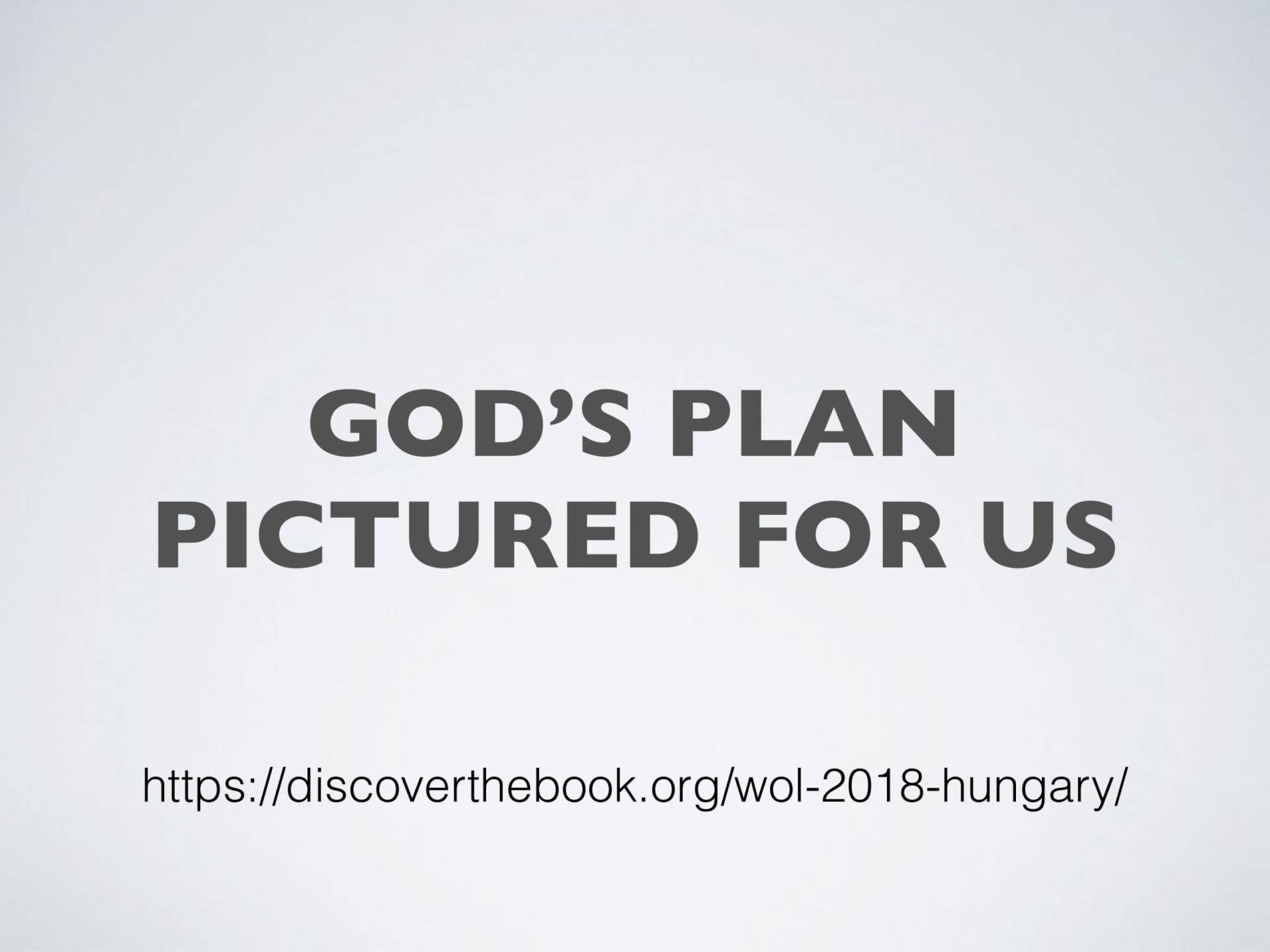 WOL2018 Hungary - 02 - Christ's Last Words To His Church - God's Planned Picture For Us (14)