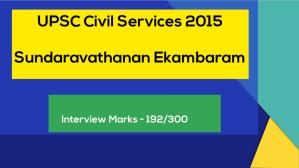 Brilliant IAS Interview Questions and answers Sundaravathanan Ekambaram UPSC civil services 2015