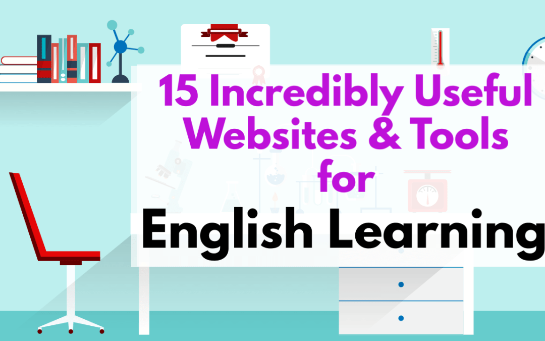 15 Incredibly Useful & Best English Learning Websites