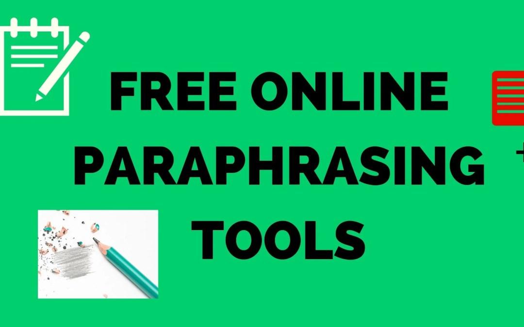 Free online Paraphrasing tools | Paragraph Rephrase tool