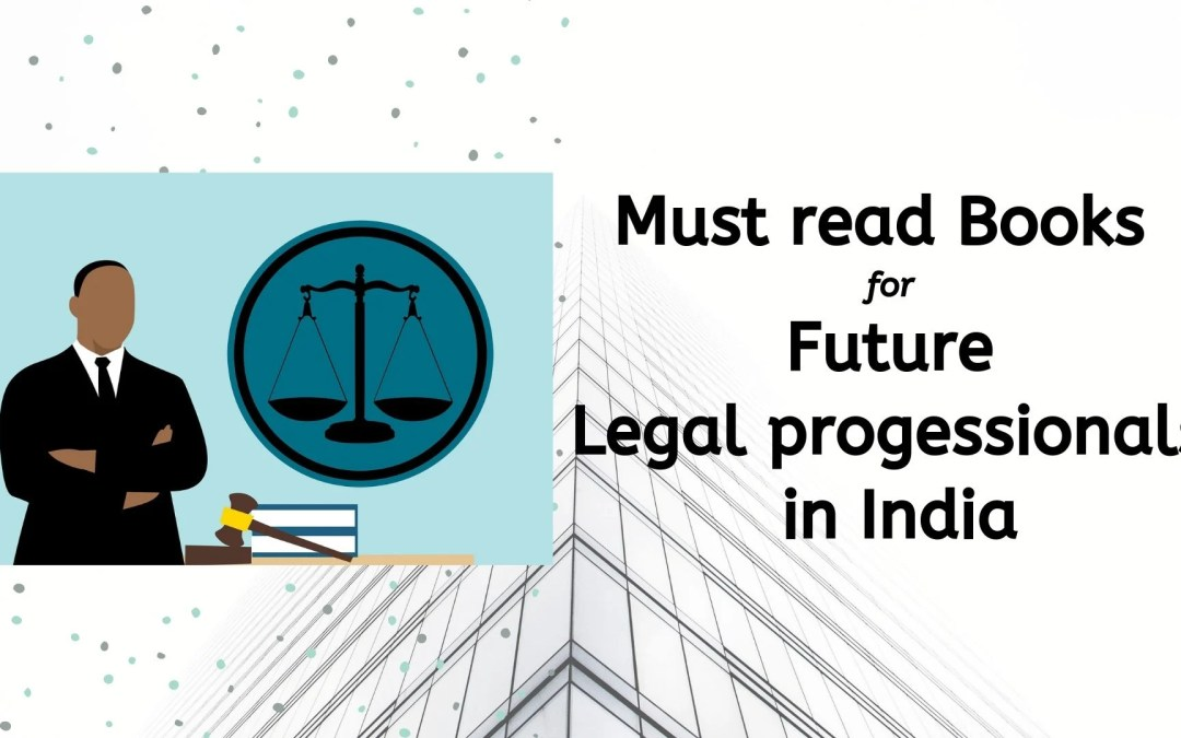 Best Books for Indian legal professionals and law school students